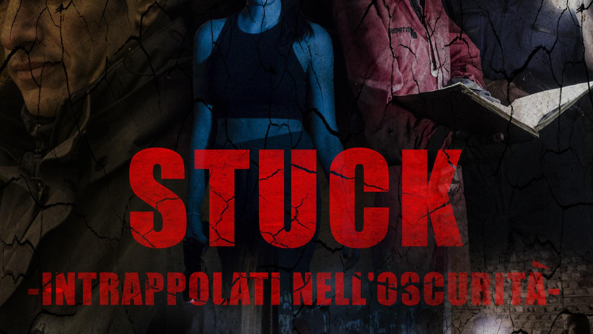 STUCK - 漆黒の闇に蠢く影