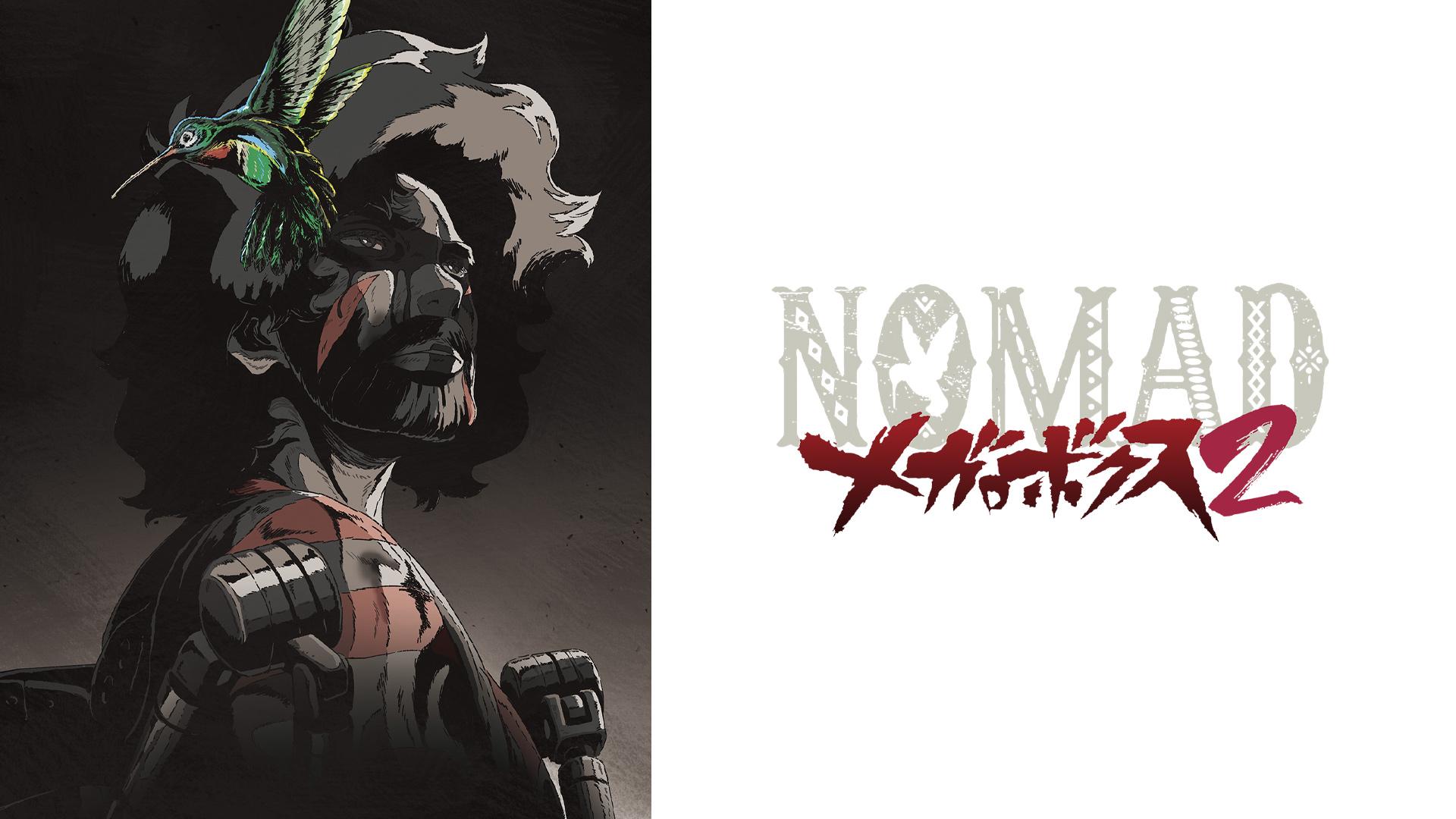 NOMAD メガロボクス2