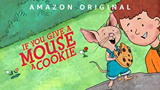 もしもネズミにクッキーをあげると シーズン1 パート1