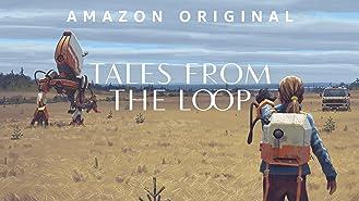 ザ・ループ TALES FROM THE LOOP シーズン1