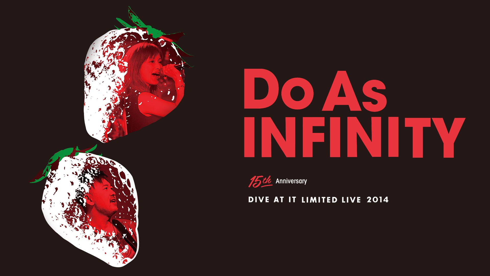 Do As Infinity 15th Anniversary ~Dive At It Limited Live 2014~