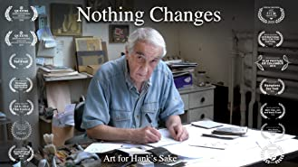 何も変わらない: ハンクとして芸術家の魂