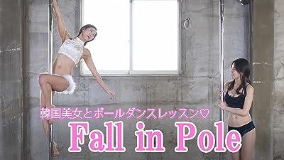 Fall in Pole