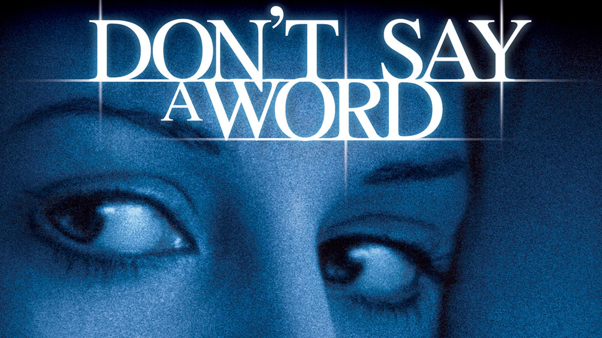 Don't Say A Word (字幕版)