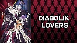 DIABOLIK LOVERS(dアニメストア)