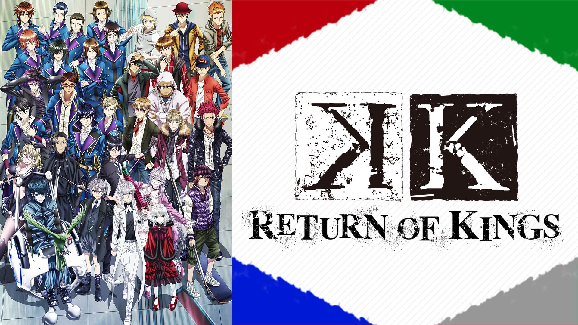 K RETURN OF KINGS