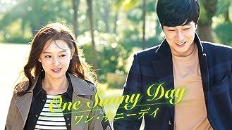 ワン・サニーデイ One Sunny Day(字幕版)